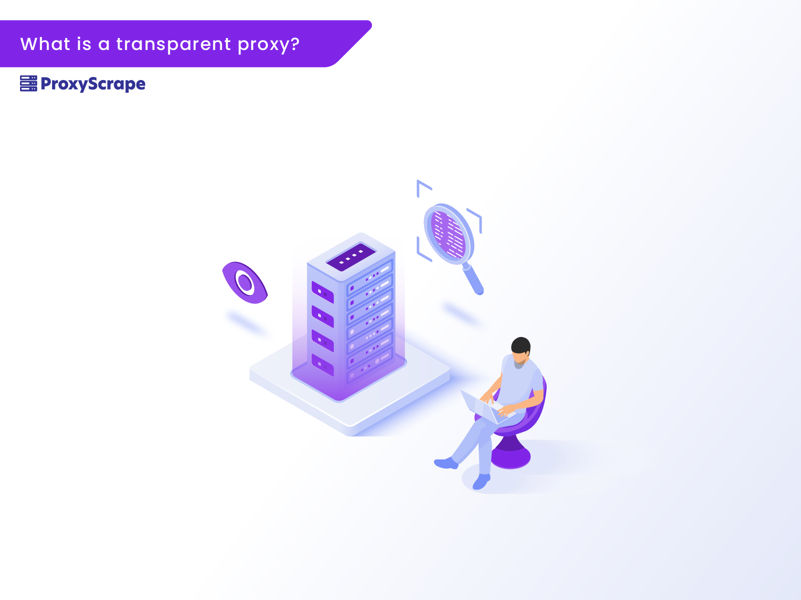 What is a transparent proxy?