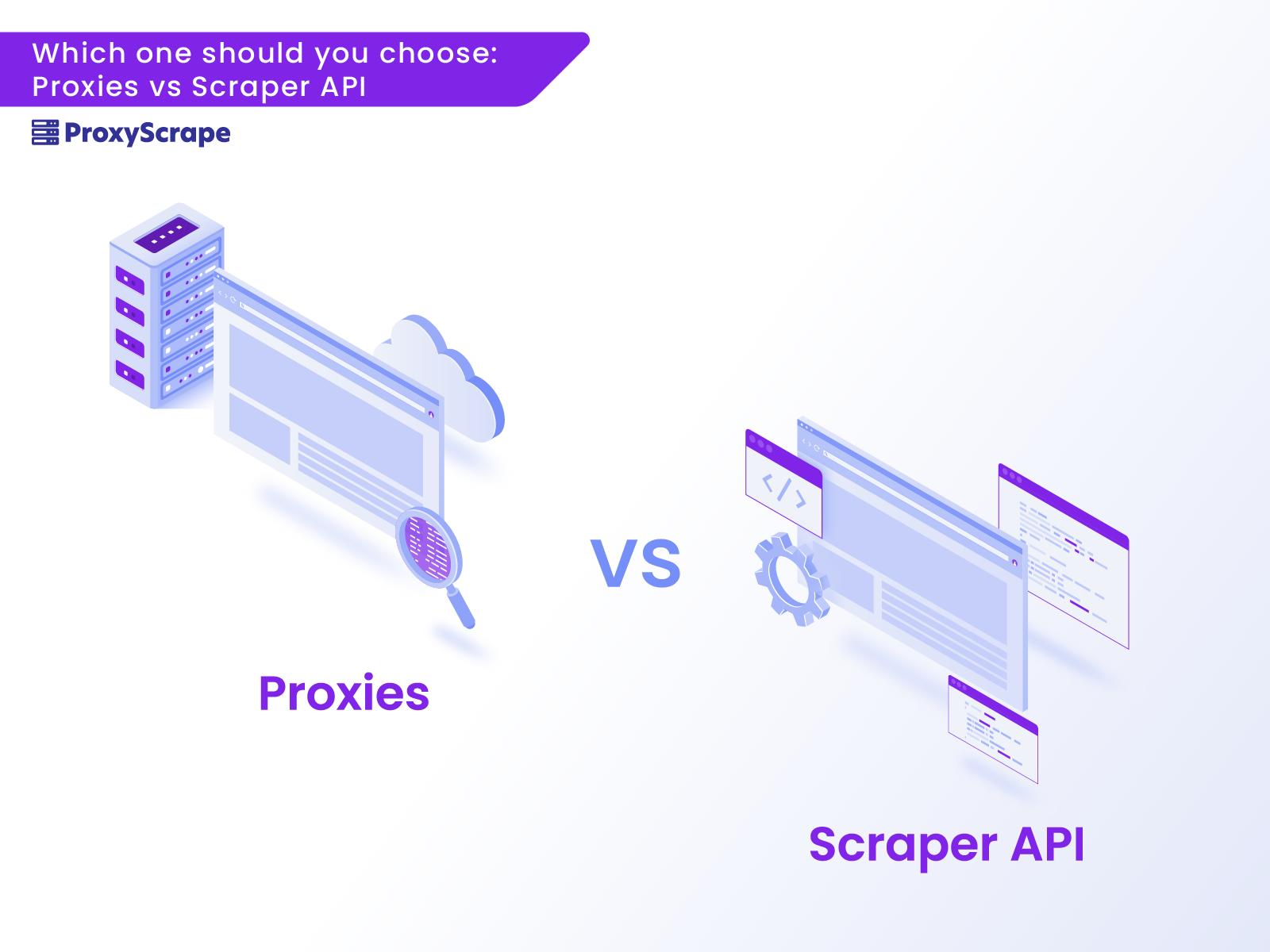 proxies vs scraping API