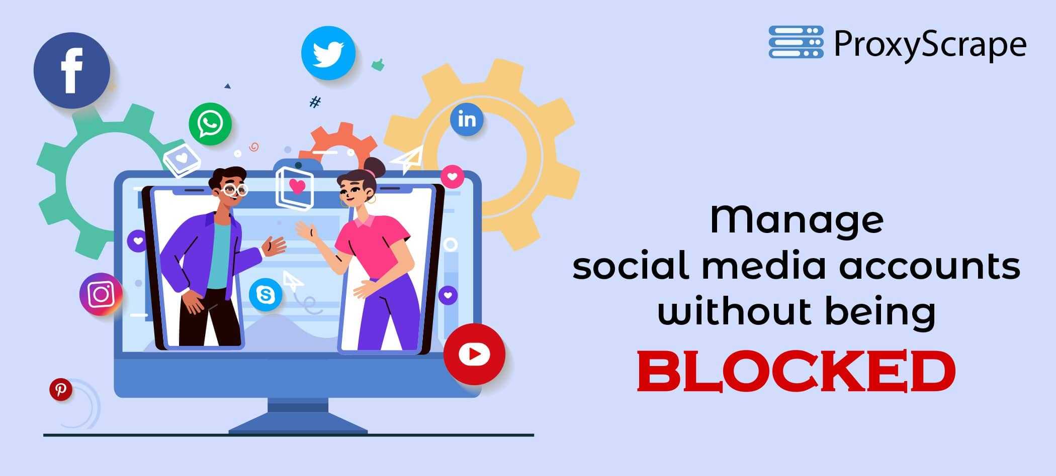 manage social media accounts without being blocked